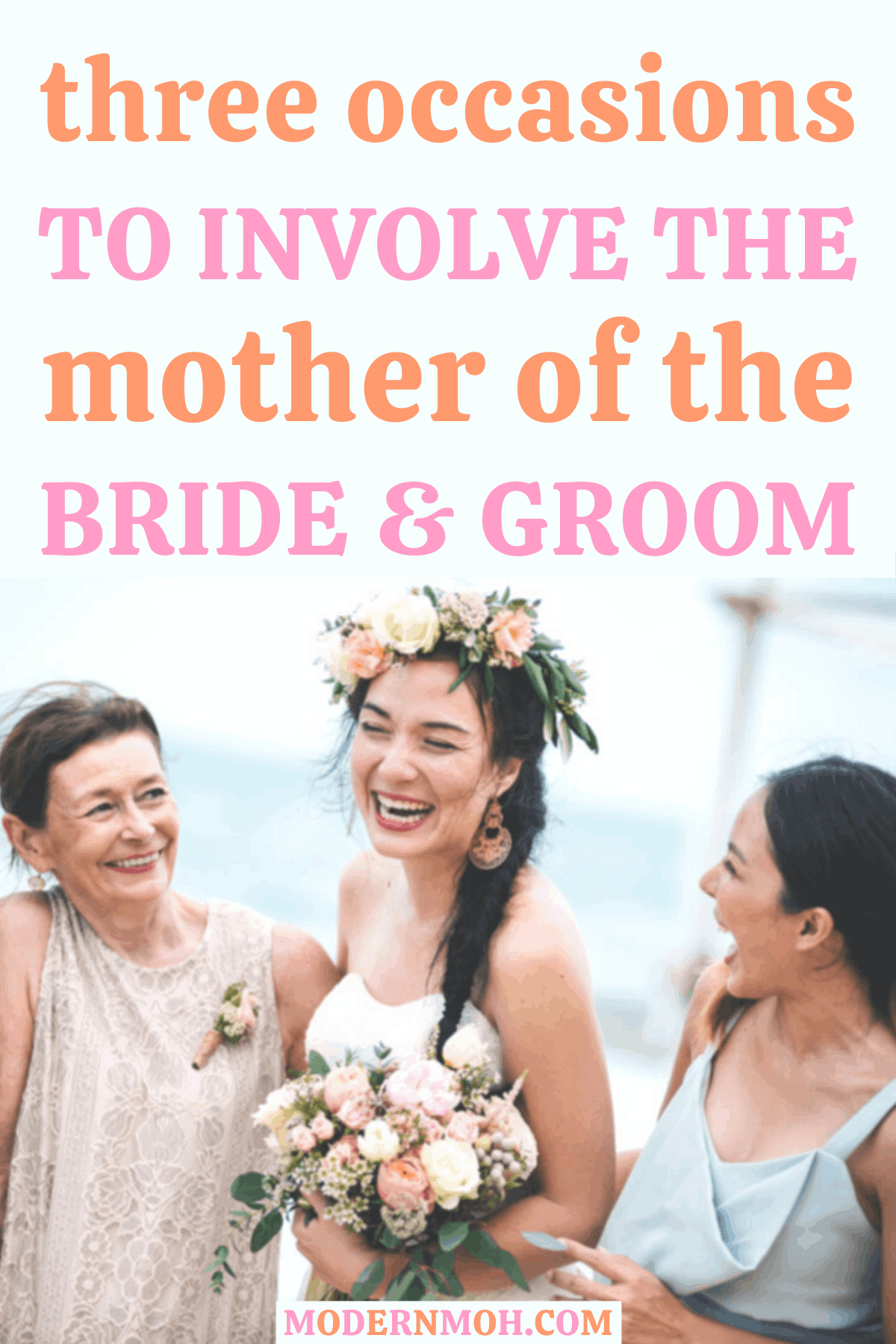3 Occasions to Involve the Mother of the Bride and Groom