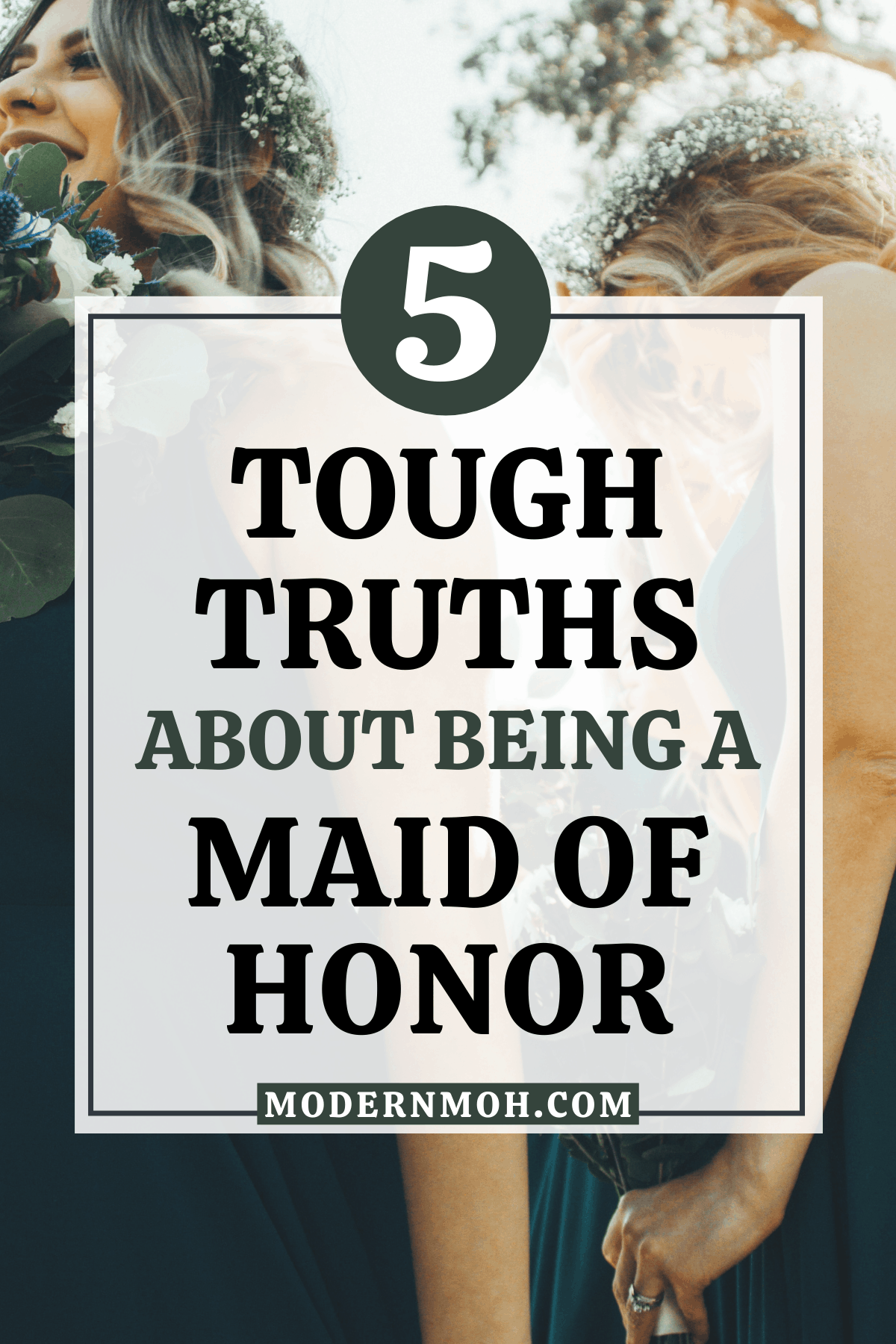 5 Tough Truths for Any Maid of Honor