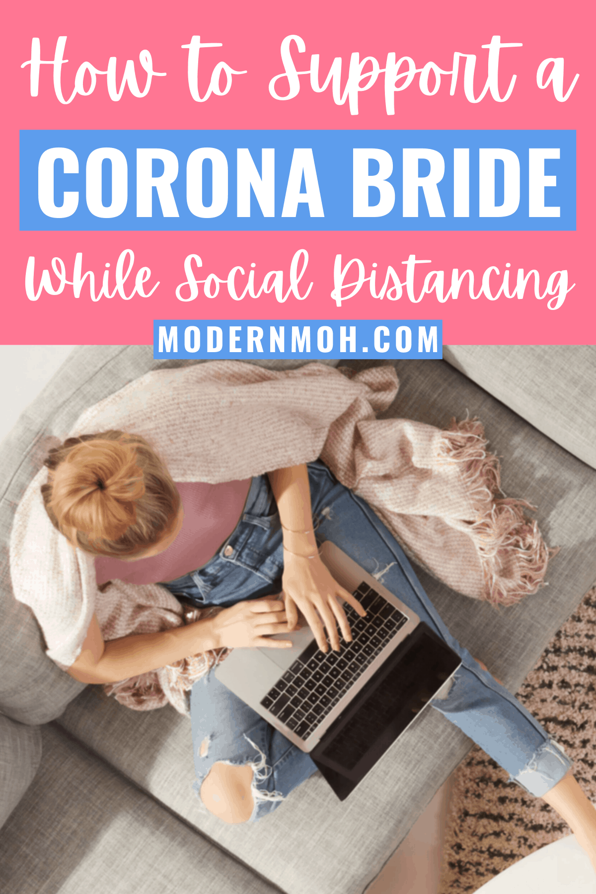 3 Ways to Support Your Bride-to-Be During Social Distancing