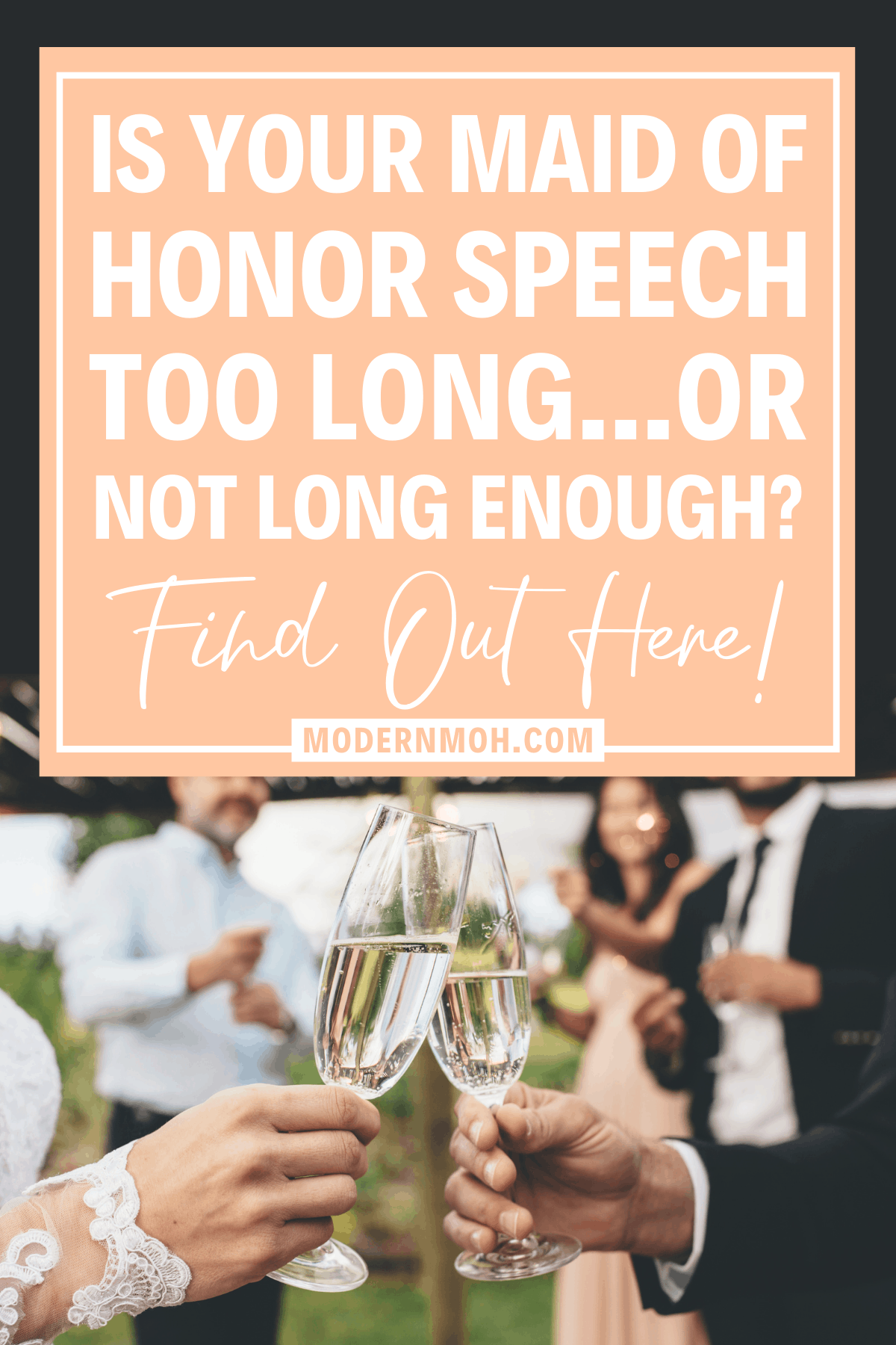 How Long Should a Maid of Honor Speech Be?
