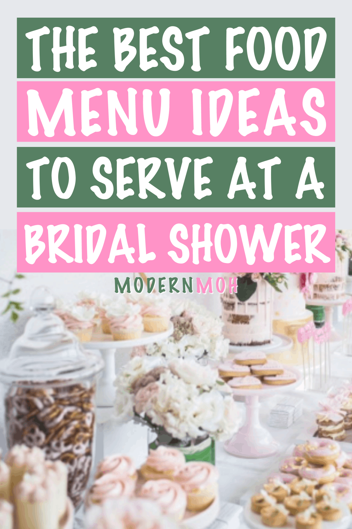 Bridal Shower Food Menu: A Basic Breakdown of Must-Have Eats and Treats