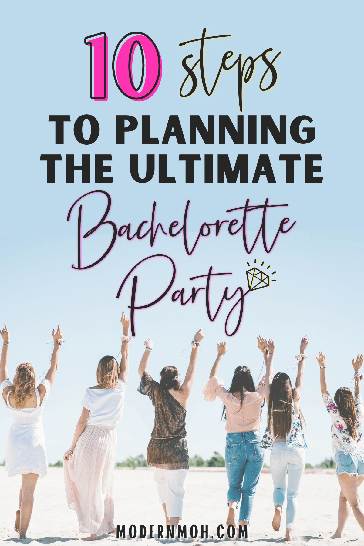 How to Plan the Best Bachelorette Party