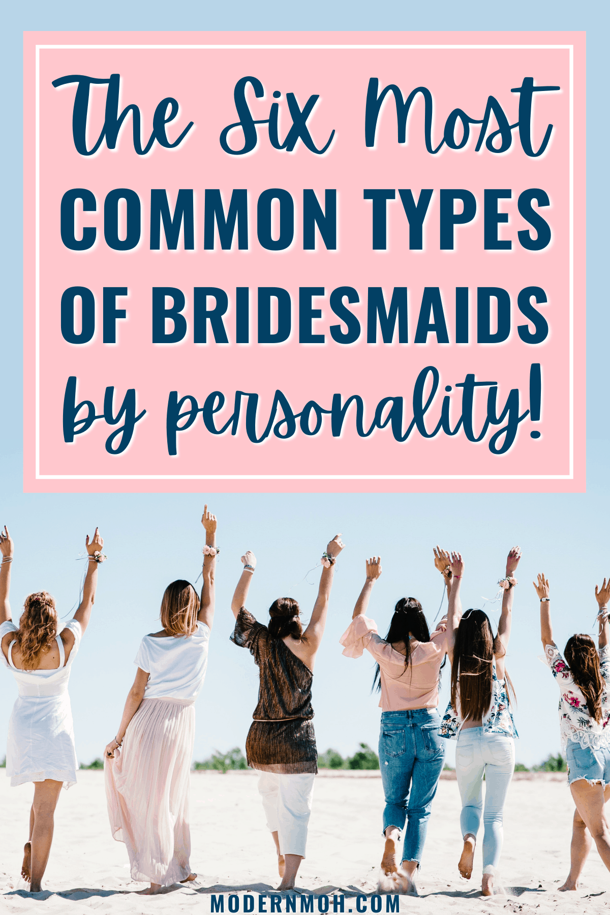 The 6 Types of Bridesmaids in Every Bridal Party